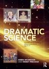 Dramatic Science