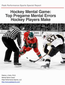 Hockey Mental Game: Top Pregame Mental Errors Hockey Players Make Book Review