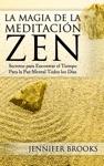 La Magia De La Meditacin Zen