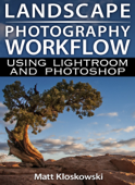 Landscape Photography Workflow