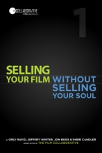 Selling Your Film Without Selling Your Soul Presented By Prescreen