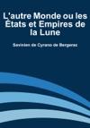 Lautre Monde Ou Les Tats Et Empires De La Lune