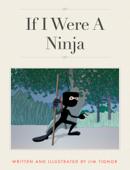 If I Were A Ninja