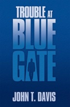 Trouble At Blue Gate