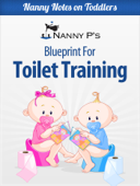 Toilet Training: A Nanny P Blueprint
