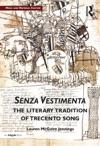 Senza Vestimenta The Literary Tradition Of Trecento Song
