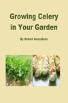 Growing Celery in Your Garden