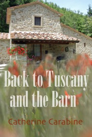 BACK TO TUSCANY AND THE BARN