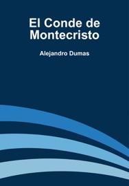 El Conde de Montecristo - Alejandro Dumas Book