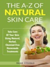 The A-Z Of Natural Skin Care