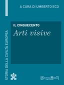 Il Cinquecento - Arti visive