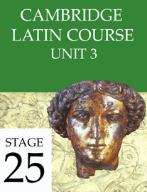 Cambridge Latin Course Unit 3 Stage 25