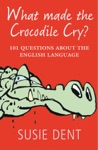 What Made The Crocodile Cry