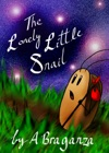 The Lonely Little Snail