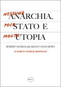 Nessuna anarchia, poco Stato e molta utopia Book Cover