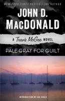 John D. MacDonald & Lee Child - Pale Gray for Guilt artwork