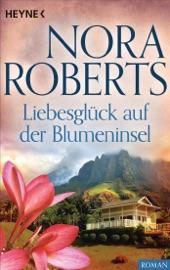 Download and Read Online Liebesglück auf der Blumeninsel