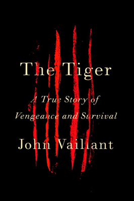 The Tiger - John Vaillant book