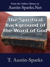 The Spiritual Background Of The Word Of God