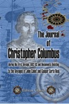The Journal Of Christopher Columbus During His First Voyage 1492-93 And Documents Relating To The Voyages Of John Cabot And Gaspar Corte Real