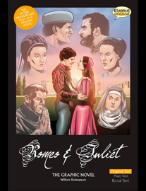 Romeo & Juliet The Graphic Novel - Original Text