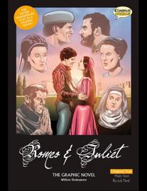 Romeo & Juliet The Graphic Novel - Original Text
