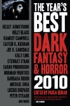 The Years Best Dark Fantasy  Horror 2010 Edition