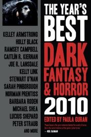 The Year's Best Dark Fantasy & Horror, 2010 Edition PDF Download