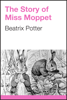 Beatrix Potter - The Story of Miss Moppet artwork