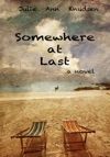Somewhere At Last Willows Journey 2