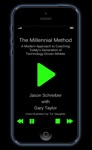 The Millennial Method A Modern Approach To Coaching Todays Generation Of Technology-Driven Athlete