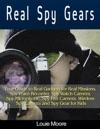 Real Spy Gears