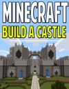 Minecraft Build A Castle