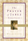 The Prayer Of Jabez Bible Study Leaders Edition