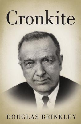 Cronkite - Douglas Brinkley book
