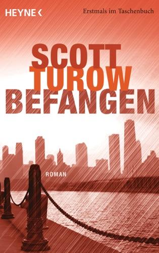 Scott Turow - Befangen