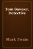 Mark Twain - Tom Sawyer, Detective artwork