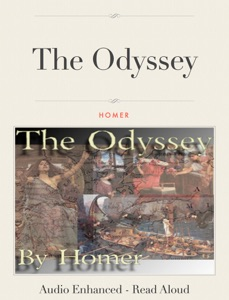 The Odyssey - Audio Enhanced - Read Aloud Version!