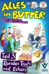 Alles In Butter Teil 3 Runder Tisch Mit Ecken