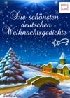 Die Schnsten Deutschen Weihnachtsgedichte Zum Lesen Trumen Und Aufsagen Unter Dem Weihnachtsbaum