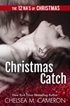 Christmas Catch A Holiday Novella