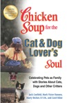 Chicken Soup For The Cat  Dog Lovers Soul