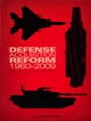 Defense Acquisition Reform 1960-2009