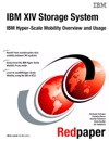 IBM XIV Storage System IBM Hyper-Scale Mobility Overview And Usage