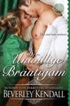 Der Unwillige Brautigam