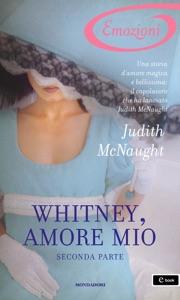 Whitney, amore mio - Seconda parte (I Romanzi Emozioni) Book Cover