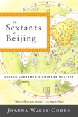 The Sextants of Beijing: Global Currents in Chinese History