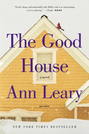 The Good House - Ann Leary book summary
