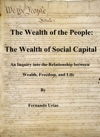 The Wealth Of The People The Wealth Of Social Capital