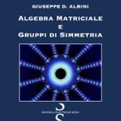 Algebra Matriciale e Gruppi di Simmetria Book Cover